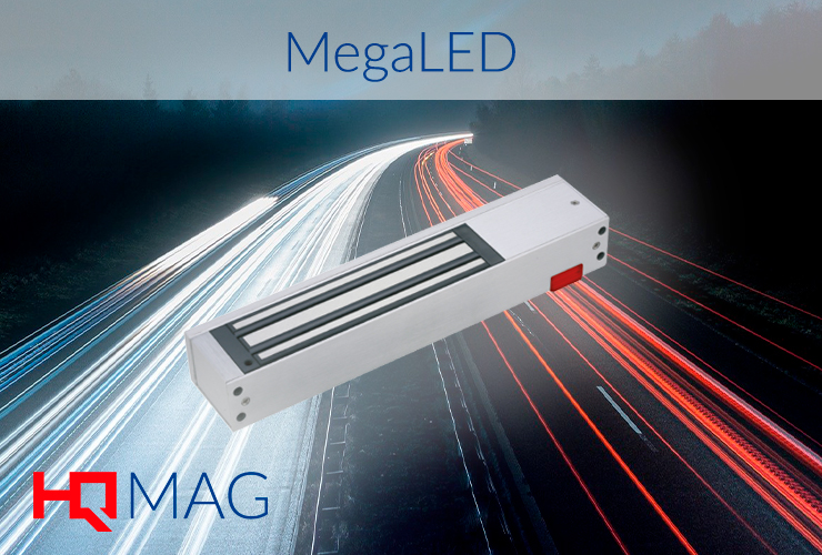 The MEGALED, HQ MAG clears your security up